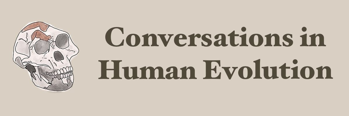 Conversations in Human Evolution